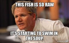 These 29 Memes Of Gordon Ramsay Insulting People Are Too Damn Funny Crazy Funny Memes, Funny Puns, Funny Relatable Memes, Hilarious, Stupid Memes, Funny Stuff, Gordan Ramsey Meme, Chef Gordon Ramsey, Gorden Ramsey