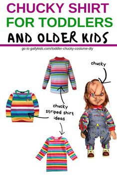 Children costume Ideas - A Chucky striped shirt for toddlers. Any rainbow striped shirt should work. The shirt on the top is the actual color of the Chucky doll though. Scary, creepy or morbid? If you think it's funny, here are some ideas on finding the Toddler Chucky Costume, Chucky Doll Costume, Chucky Halloween, Diy Halloween Costumes For Kids, Toddler Costumes, Halloween Stuff, Halloween Outfits, Halloween Themes, Boyfriends