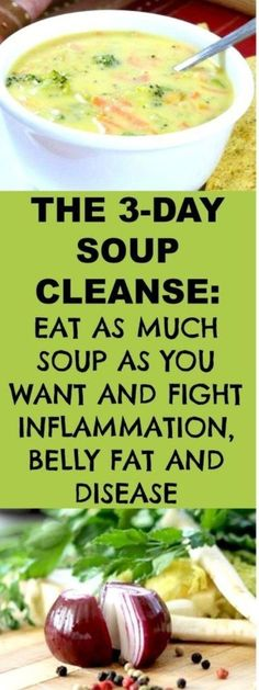 Soup Cleanse: Eat as Much as You Want and Fight Inflammation, Belly Fat, and Disease The body needs to be cleansed form time to time; in fact nowadays due to the excessive presence of numerous toxins it may need more frequently a detox treatment. Yummy Recipes, Diet Recipes, Healthy Recipes, Weightloss Soup Recipes, Eat Clean Recipes, Cheap Recipes, Shake Recipes, Sopa Detox, Vegan Detox Soup
