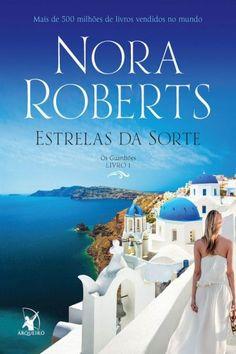 511526a42 Estrelas da Sorte - Os Guardiões Vol. 1 - Nora Roberts