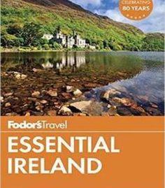 Fodor's Essential Ireland (Full-Color Travel Guide) PDF