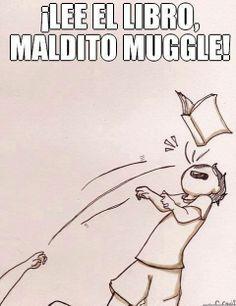 Muggles -_-