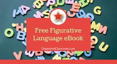 Figurative language will make your students better writers. But, teaching it, especially to littles, can be a task. Learning the differences between idioms, similes, and metaphors can be tough for students who have trouble with abstract ideas. Let's find some ways to make it fun, engaging, and memorable! I have always LOVED to use the […] The post Free Figurative Language eBook appeared first on Organized Classroom.