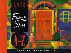 Booktopia - Home Design with Feng Shui A-Z by erah Kathryn Collins,