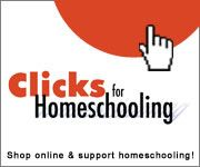 Clicks for Homeschooling--Support Homeschooling When You Shop Online