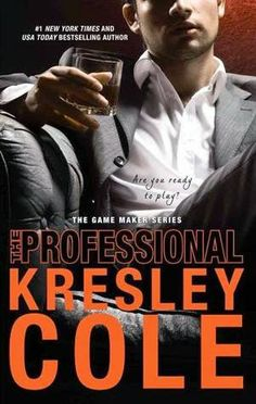 Reviews by Tammy and Kim: ARC Review: The Professional (The Game Maker #1) by Kresley Cole