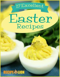 On the hunt for easy Easter recipes and Easter treats? Check out this 17 Excellent Easter Recipes Free eCookbook!