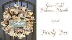 2017 Rose Gold Welcome Wreath Tutorial by Trendy Tree - YouTube