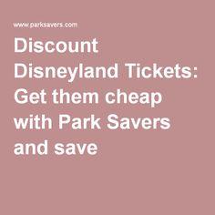 Cheap disneyland tickets on pinterest discount disneyland tickets