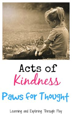 Learning and Exploring Through Play: Act of Kindness RSPCA