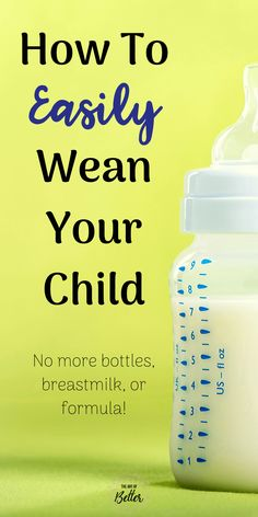 Bottle weaning your child can be easy and stress-free! Using this simple method, weaning your child off the bottle and breastmilk/formula at the same time. Old Bottles, Vintage Bottles, Baby Bottles, Antique Bottles, Vintage Perfume, Antique Glass, Perfume Bottles, Weaning Toddler, Baby Led Weaning