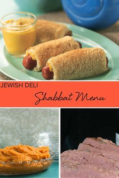 Jewish Deli Shabbat Menu. All the recipes you need for a complete Shabbat dinner.