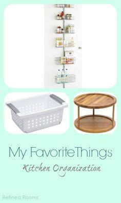 A Few of My Favorite Things – Kitchen Organization