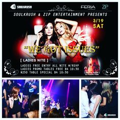 """where you at all sexy ladies in LA! 3/18 SAT @ Feria LA Ladies Night """"WE GOT ISSUES""""  _ Ladies: FREE ALL NITE w/ rsvp Ladies promo tables Free Entry: http://eepurl.com/bOfmy5 or www.SOULKRUSH.com _ VIP/Table Reservations  $250 Regular Tables W/ RSVP FREE Ladies Promo Tables  Call/Text 1-669-238-1801  Kakao & WeChat """"SOULKRUSH"""" _ Follow Soul Krush LA / SF / Seoul www.soulkrush.com www.facebook.com/soulkrush Instagram @SoulKrushEnt _ #soulkrush #ladiesnight #feriala #ferialosangeles #edm…"""