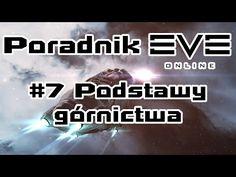 Poradnik Eve Online #7 - Podstawy górnictwa - YouTube