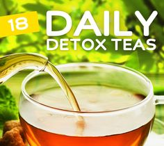 18 Detox Teas For Daily Cleansing