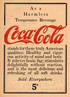 """As a Harmless Temperance Beverage."""" If you can't have alcohol-- cocaine will do nicely! Also """"relieves brain fag."""" 1906"""