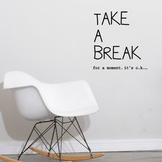 Quote Take a Break Wall Decal Wall Stickers Quotes, Wall Decor Stickers, Wall Quotes, Wall Decals, Break Wall, Break Room, Take A Break Quotes, Bedroom Quotes, Cool Wall Art