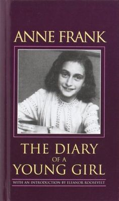 Anne Frank the Diary of a Young Girl:  I don't believe any movie has ever done this book justice.  Amazing read!