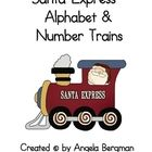 """Free Santa Express Alphabet and Number Trains!  Designed by """"Preschool Discoveries."""""""