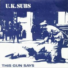 UK Subs This Gun Says