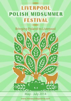 Liverpool Polish Midsummer Festival invites Liverpool audiences into a journey through Polish folk towards the best of contemporary Polish art and culture. The next few summer months will turn Liverpool into a city of Polish dance, music, theatre, literature and arts and crafts. Inspired by rich Midsummer traditions and Slavic beliefs the festival will offer you unforgettable summer with Merseyside Polonia.