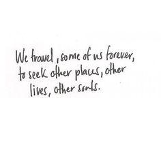 . . . we travel . . .
