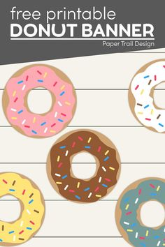 Print these fun donuts for a fun banner for a birthday party or baby shower or for teacher appreciation or Mother's Day with a donut you know sign. Donut Decorations, Birthday Party Decorations, Party Themes, Party Ideas, Printable Crafts, Party Printables, Free Printables, Donut Birthday Parties, Lego Birthday Party