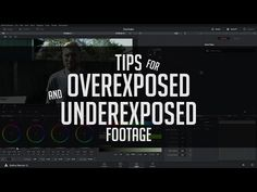 How To Fix Overexposed and Underexposed Footage - DaVinci Resolve Tutorial - YouTube