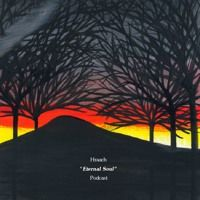 Hraach - Eternal Soul - Podcast* de Hrααch na SoundCloud