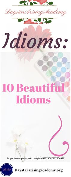 10 Beautiful Idioms #Education #Language #Homeschools
