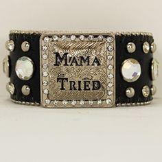 Mama Tried Bracelet