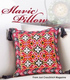 Slavic Pillow from the Jan/Feb 2015 issue of Just CrossStitch Magazine. Order a digital copy here: https://www.anniescatalog.com/detail.html?code=AM53357