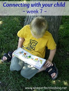 10 Simple Ways to Connect With Your Child – Week 7 - Let them be themselves