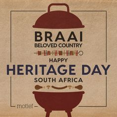 South Africans know how to get together! May your braai be bountiful, your meat grilled to perfection, your pap steamy, your lettuce crisp and your company proudly South African! In the spirit of celebrating our unique culture and diversity we wish you a happy Heritage Day on 24 September! Heritage Day South Africa, 24 September, Africans, Diversity, Lettuce, Crisp, Spirit, How To Get, Culture