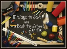 10 Ways to Save on Back-to-School Supplies