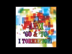 Musica anni '60 - '70 (70 tormentoni da ascoltare)