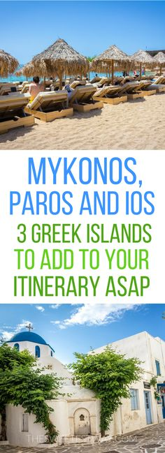 Heading to the Greek Islands? Here's why you can't miss Mykonos, Paros, and Ios! #greece #greekislands