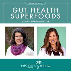 Gut Health Superfoods with Dr. Sarah Ballantyne | Phoenix Helix Podcast Paleo Autoimmune Protocol, Autoimmune Disease, Dr Sarah, Paleo Mom, Gut Microbiome, Gut Health, Saturated Fat, Superfoods, Paleo Recipes