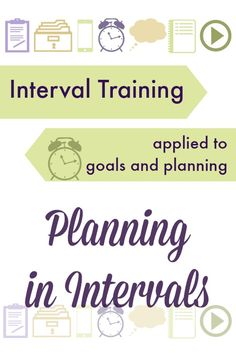 interval training for planning and productivity - Breaking up your year into intervals, with rest periods in between, is a great way to keep your head wrapped around what you have to do and also keep up your energy as you do them.