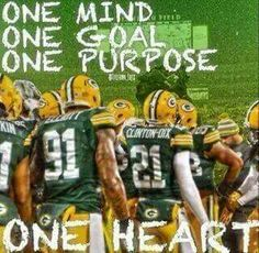 One mind, one goal, one purpose, one heart...Green Bay Packers!