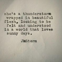 "9,034 Likes, 100 Comments - JmStorm (@jmstormquotes) on Instagram: ""Thunderstorm. In My Head is available for order through Amazon. #jmstorm #jmstormquotes #inmyhead"""