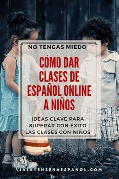 Cómo dar clases de español online a niños y adolescentes✅ Blogging, Spanish Lessons, Letter Board, Teaching, Lettering, Digital, Cover, Books, Internet