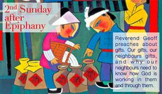 Second Sunday after Epiphany 2013. Sermon: https://www.youtube.com/watch?v=86c6U_SyWB0 Featured Artist: He Qi