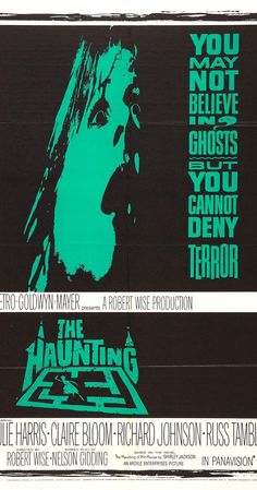 Directed by Robert Wise.  With Julie Harris, Claire Bloom, Richard Johnson, Russ Tamblyn. A scientist doing research on the paranormal invites two women to a haunted mansion. One of the participants soon starts losing her mind.