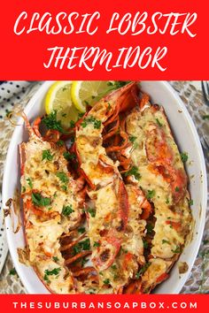 Classic Lobster Thermidor Recipe, Seafood Thermidor Recipe, Fish Recipes, Seafood Recipes, Baked Lobster Recipes, Cooking Recipes, Seafood Dinner, Fish And Seafood, Gourmet