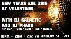 Ring in the New Year proper at Valentines!! DJ Galactic and DJ Pharo will be spinning the finest in Hip Hop Funk Soul R&B Boogie and more all night long come party with us!! Valentines is located at 232 SW Ankeny in downtown PDX. No cover 21 #djgalactic #djpharo #portland #pdx #downtownportland #oregon #portlandnightlife #pdxnightlife #portlandevents #pdxevents #nye2016 #portlanddjs #turntablism #realdjing #deepcrates #vinyl #records #rosecity #bridgecity #hiphop #funk #soul #boogie…