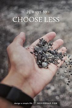 25 Ways to Choose Less Every Day