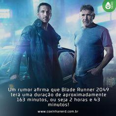 #CoxinhaNews UOU!   #TimelineAcessivel #PraCegoVer  Imagem de K (Ryan Gosling) e Rick Deckard (Harrison Ford) em Blade Runner 2049 com a legenda: Um rumor afirma que Blade Runner 2049 terá uma duração de aproximadamente 163 minutos ou seja 2 horas e 43 minutos!   TAGS: #coxinhanerd #nerd #geek #geekstuff #geekart #nerd #nerdquote #geekquote #curiosidadesnerds #curiosidadesgeeks #coxinhanerd #coxinhafilmes #filmes #movies #cinema #cinefilos #euamocinema #adorocinema #bladerunner2049…
