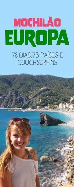 Veja algumas dicas de como fazer um mochilão barato e couchsurfing na Europa! Roteiro, dicas de viagem, experiências e comidas!
